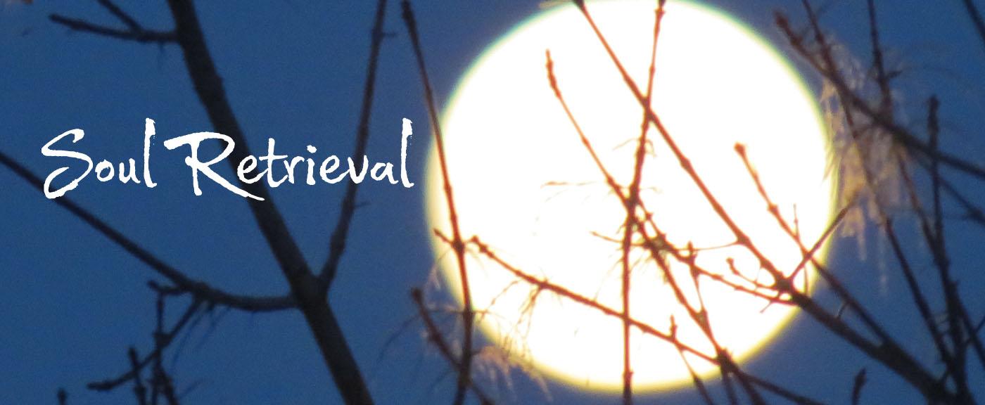 Soul Retrieval - Three Flame Medicine